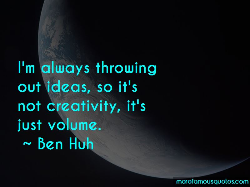 Ben Huh Quotes Pictures 2