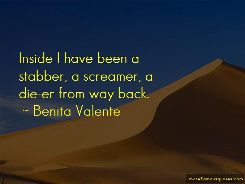 Benita Valente Quotes