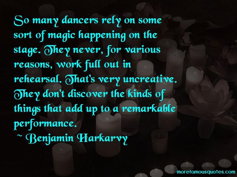 Benjamin Harkarvy Quotes
