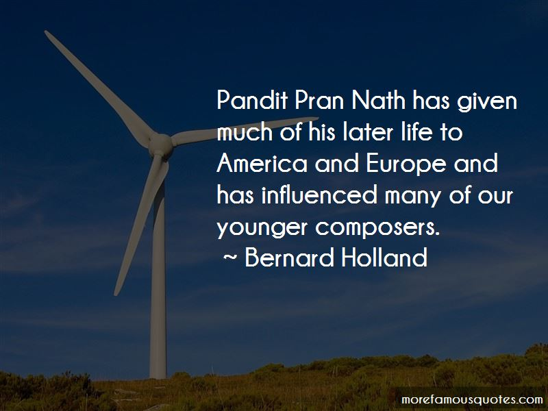 Bernard Holland Quotes Pictures 3