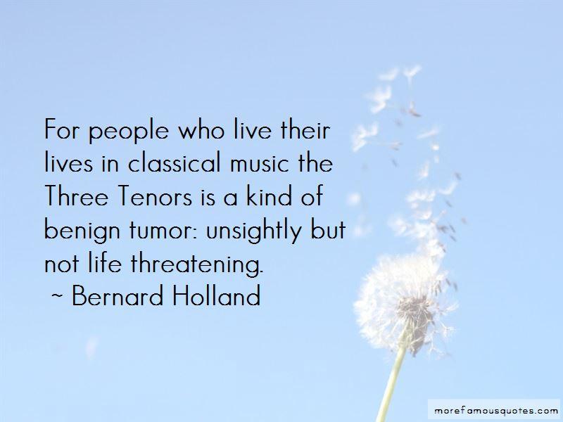 Bernard Holland Quotes
