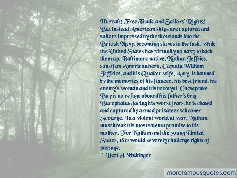 Bert J. Hubinger Quotes