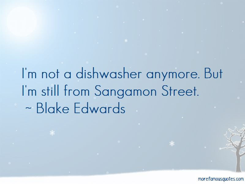 Blake Edwards Quotes Pictures 2