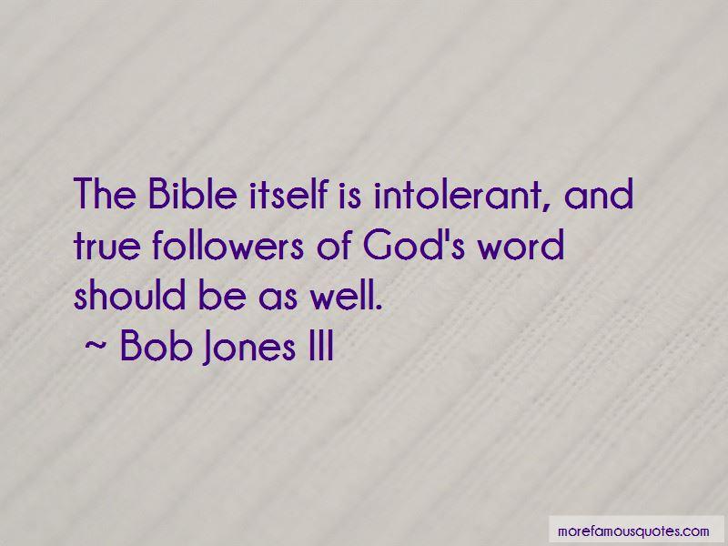 Bob Jones III Quotes