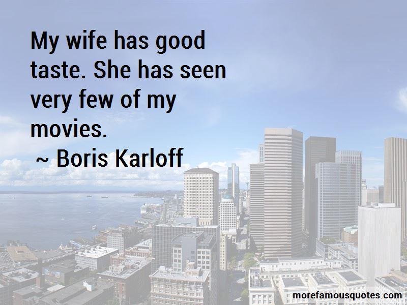 Boris Karloff Quotes Pictures 2