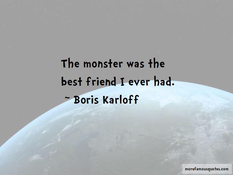 Boris Karloff Quotes Pictures 4