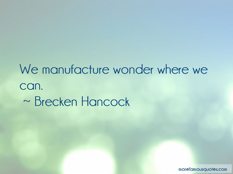 Brecken Hancock Quotes