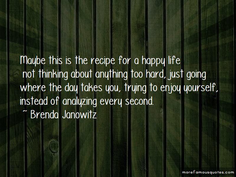Brenda Janowitz Quotes