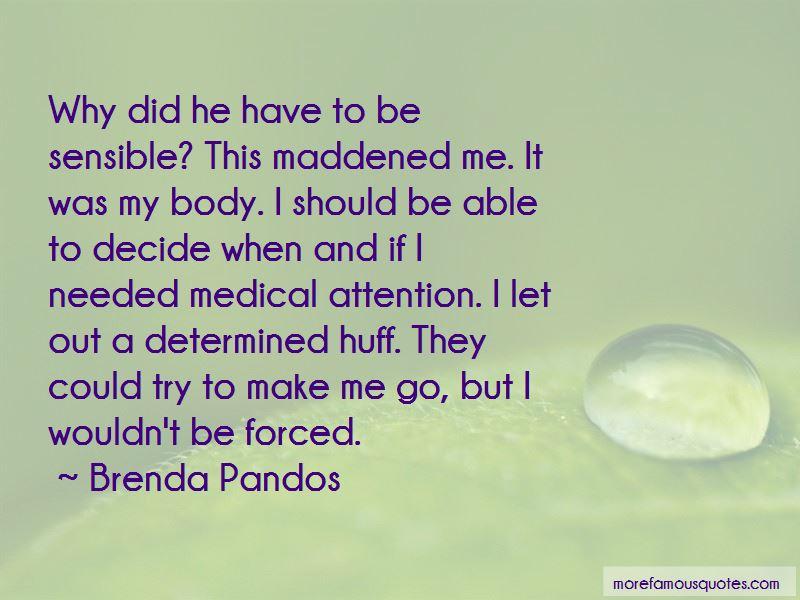 Brenda Pandos Quotes