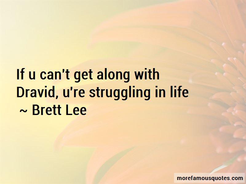 Brett Lee Quotes Pictures 4