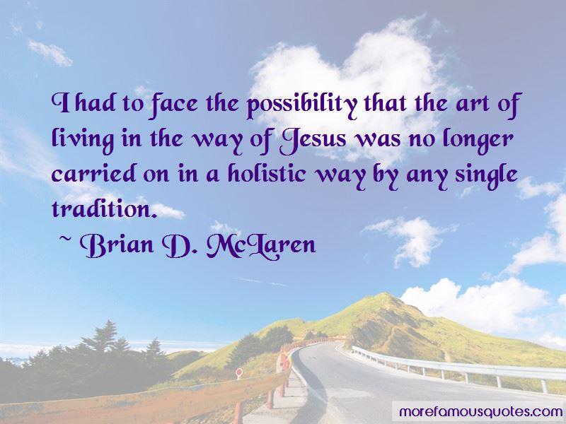 Brian D. McLaren Quotes Pictures 2