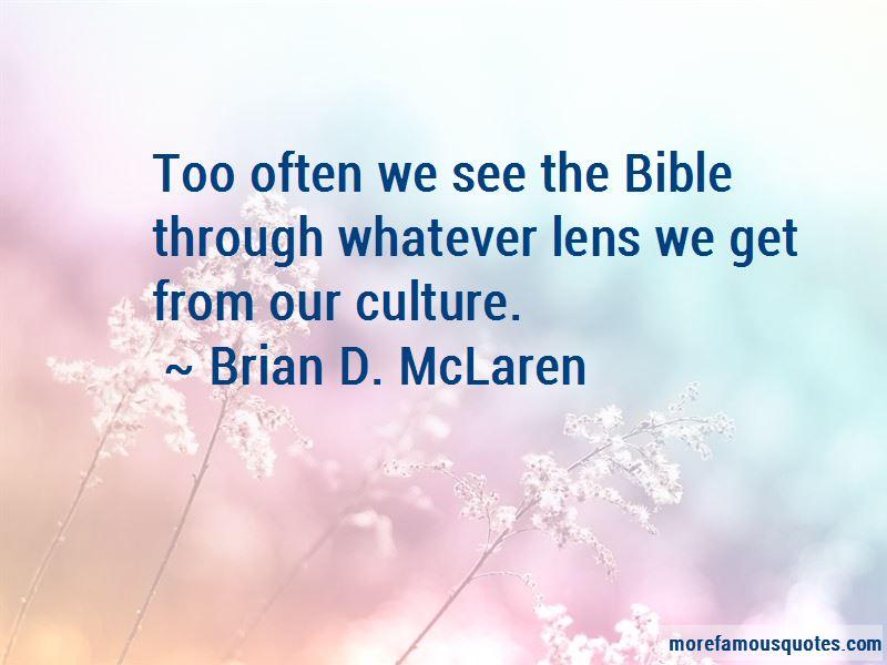 Brian D. McLaren Quotes