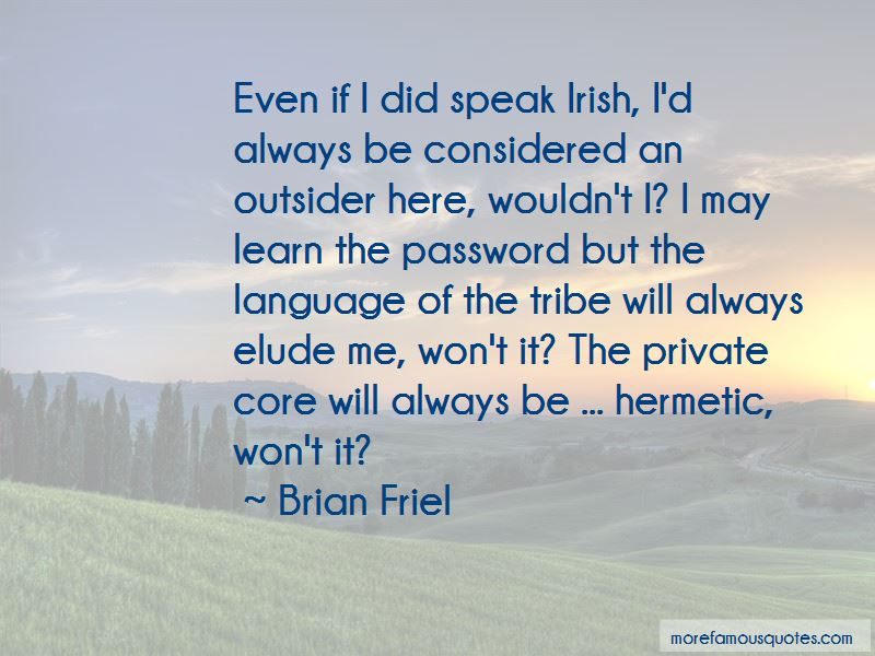 Brian Friel Quotes Pictures 2