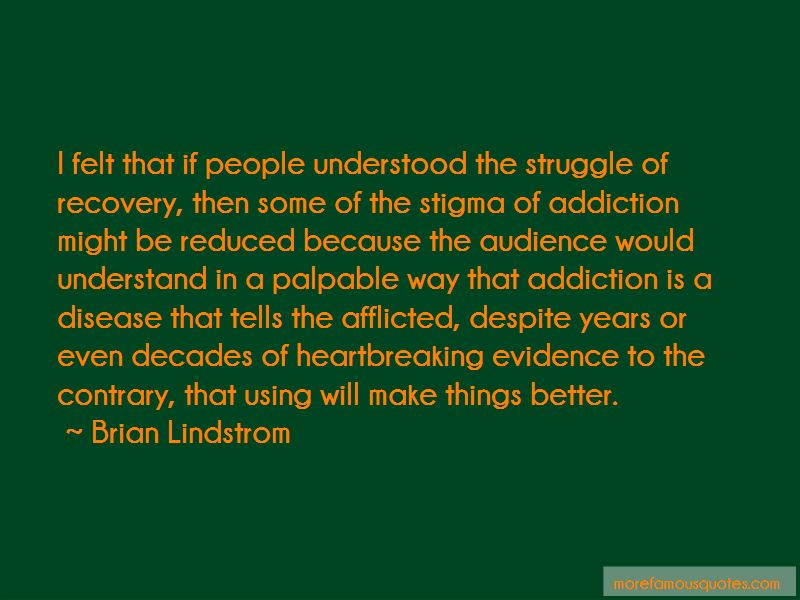 Brian Lindstrom Quotes Pictures 2