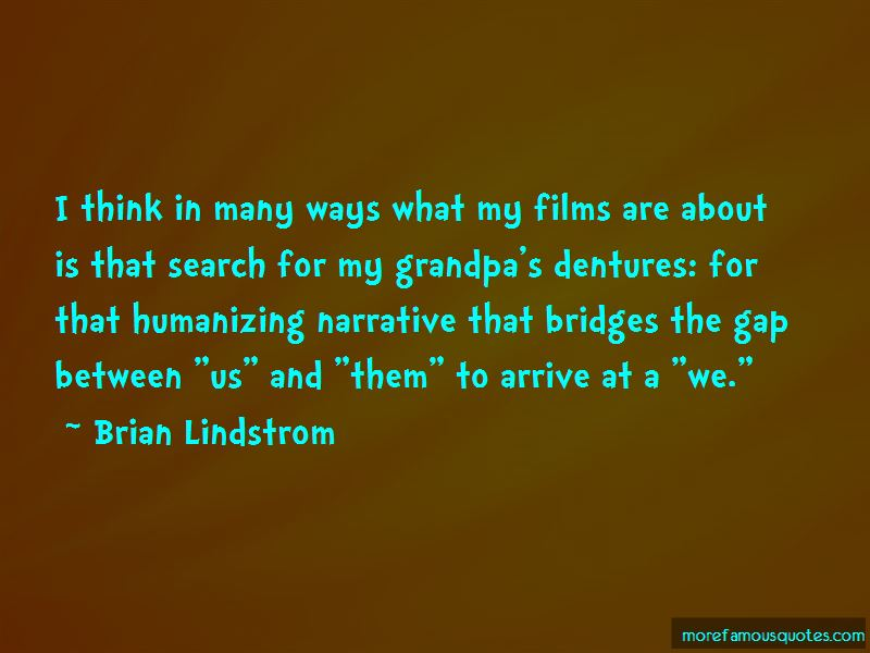 Brian Lindstrom Quotes Pictures 3