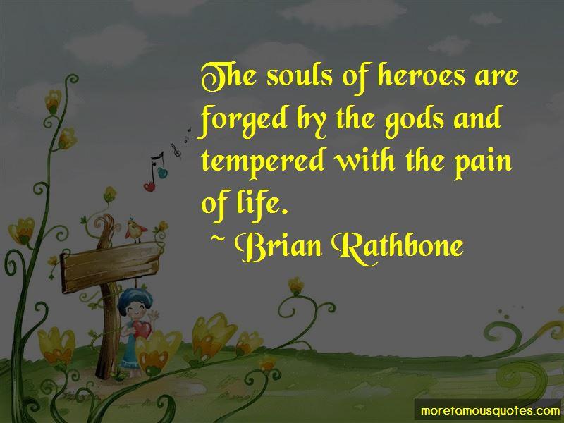 Brian Rathbone Quotes Pictures 4