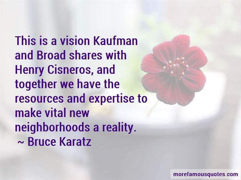 Bruce Karatz Quotes