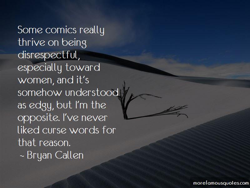 Bryan Callen Quotes Pictures 2