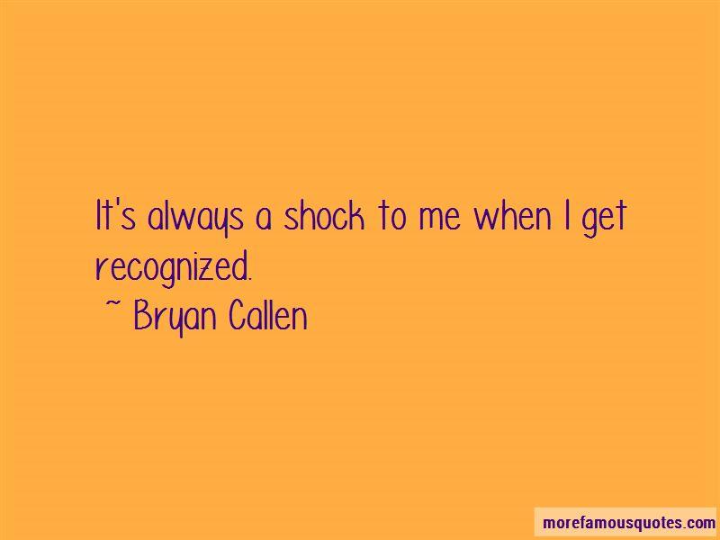 Bryan Callen Quotes Pictures 3