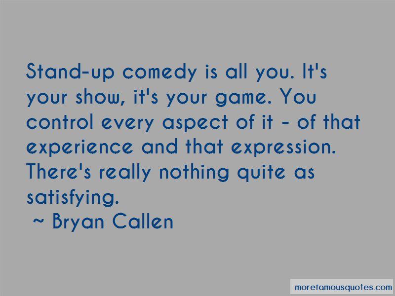 Bryan Callen Quotes Pictures 4