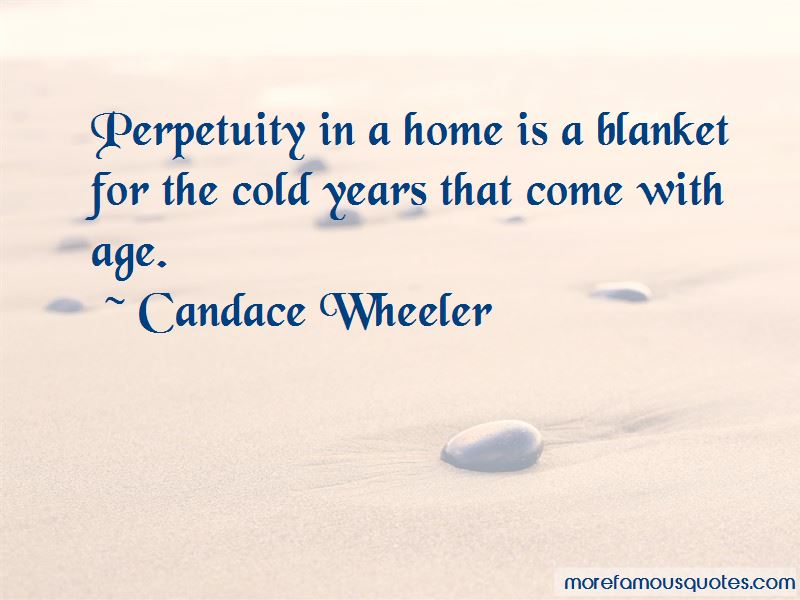 Candace Wheeler Quotes Pictures 2