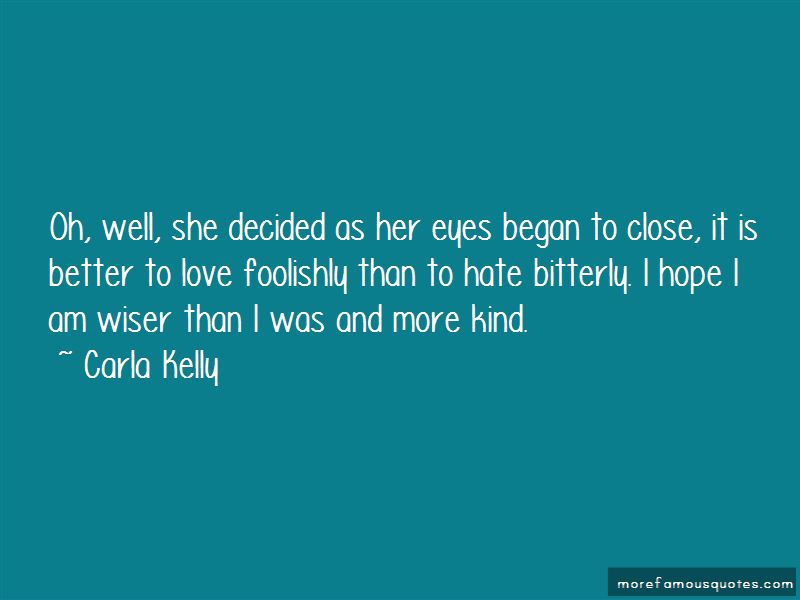 Carla Kelly Quotes Pictures 3