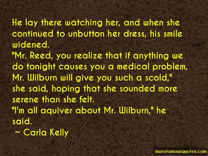 Carla Kelly Quotes