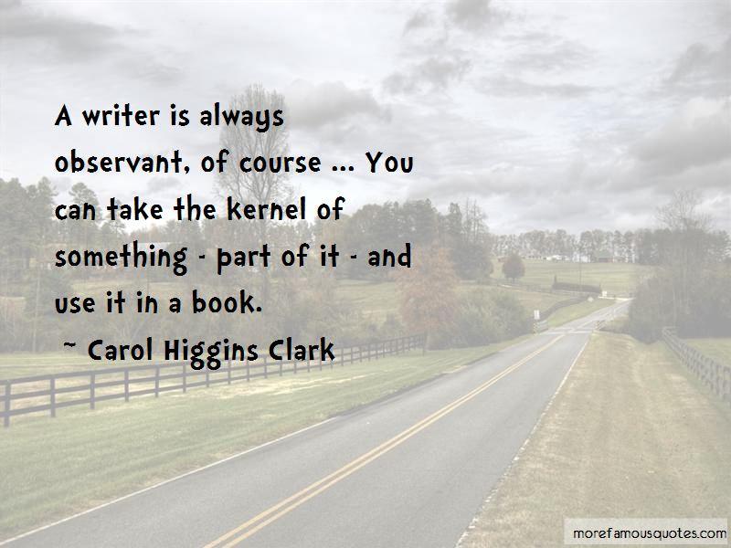 Carol Higgins Clark Quotes Pictures 3