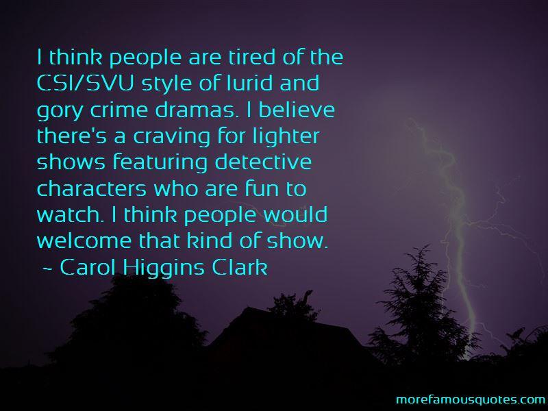 Carol Higgins Clark Quotes