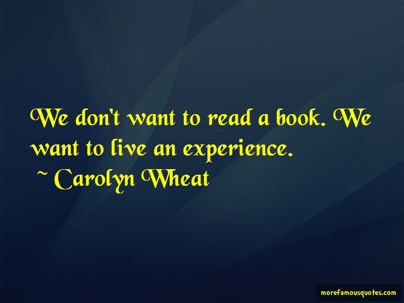 Carolyn Wheat Quotes Pictures 2