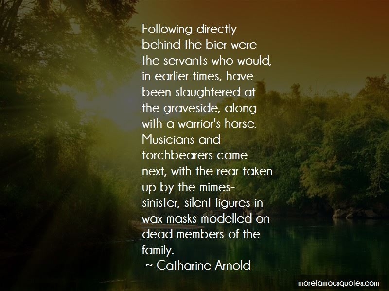 Catharine Arnold Quotes