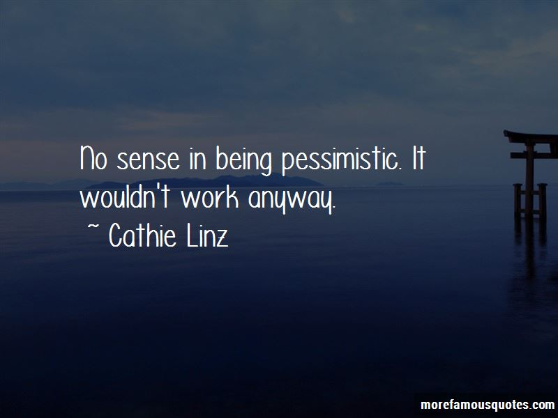 Cathie Linz Quotes Pictures 4