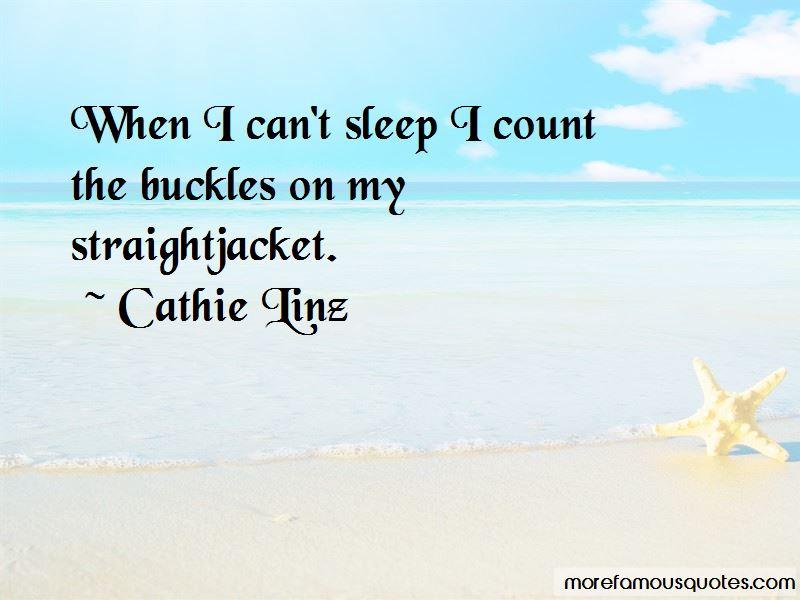 Cathie Linz Quotes