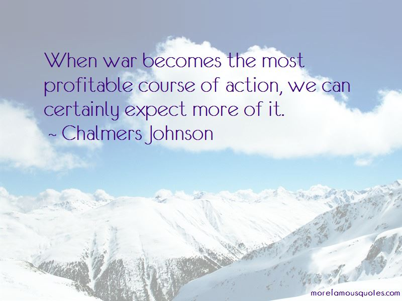 Chalmers Johnson Quotes