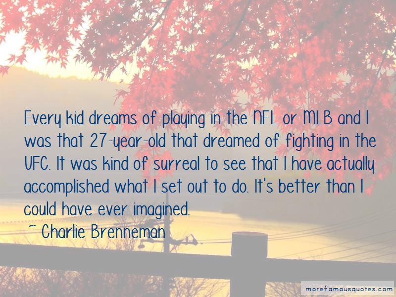 Charlie Brenneman Quotes