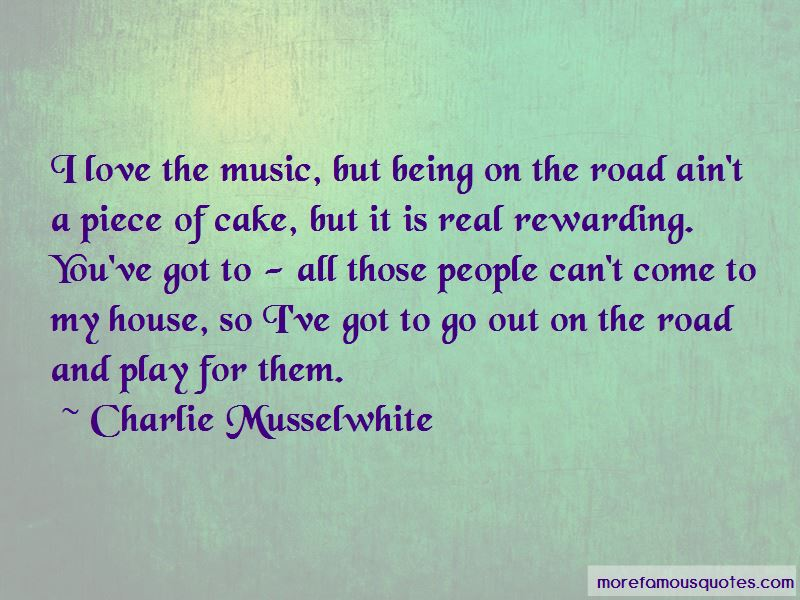 Charlie Musselwhite Quotes Pictures 2