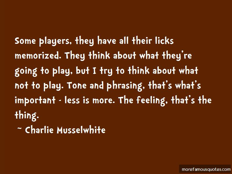 Charlie Musselwhite Quotes Pictures 3
