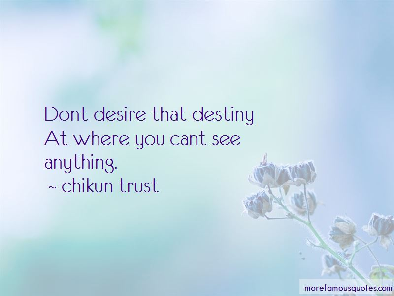Chikun Trust Quotes