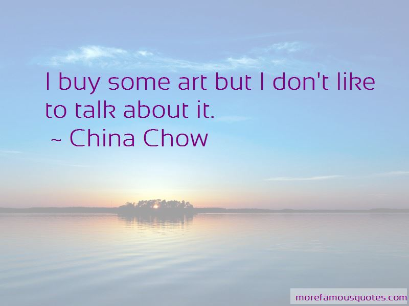 China Chow Quotes Pictures 4