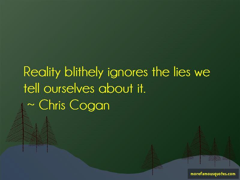 Chris Cogan Quotes