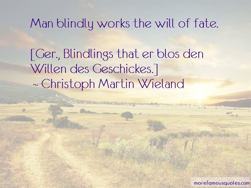 Christoph Martin Wieland Quotes Pictures 3