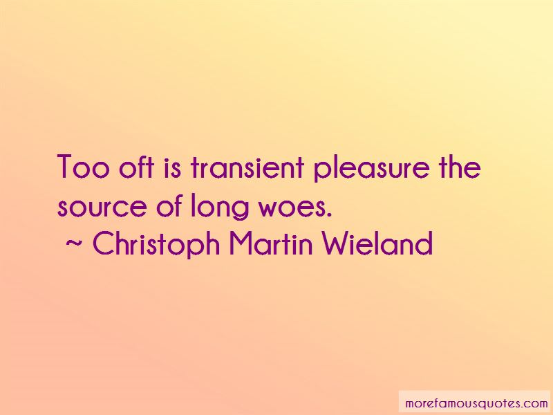 Christoph Martin Wieland Quotes Pictures 4