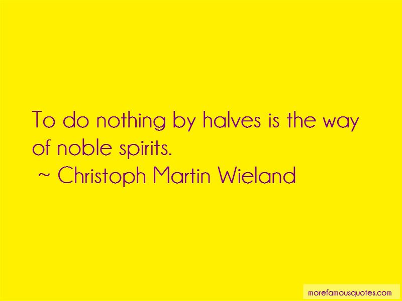 Christoph Martin Wieland Quotes