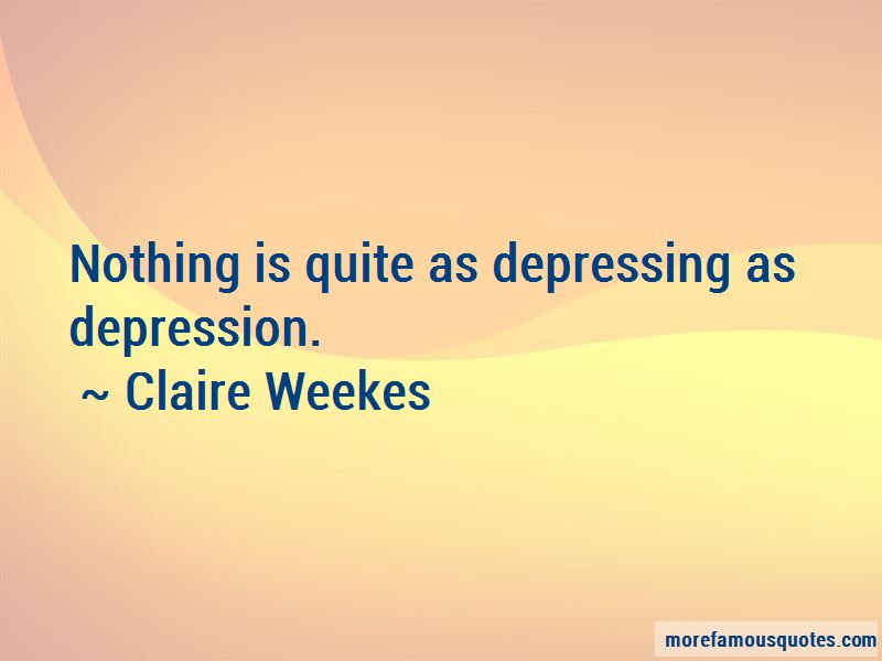 Claire Weekes Quotes Pictures 3