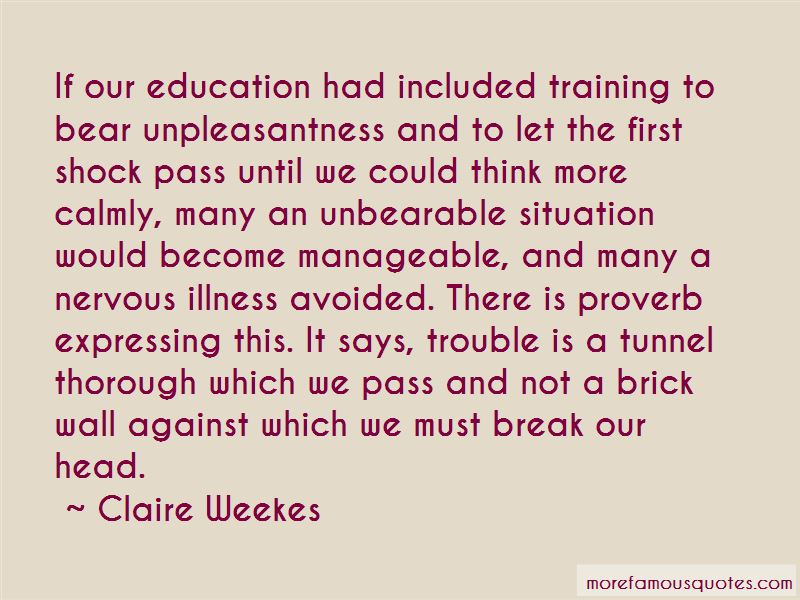 Claire Weekes Quotes Pictures 4