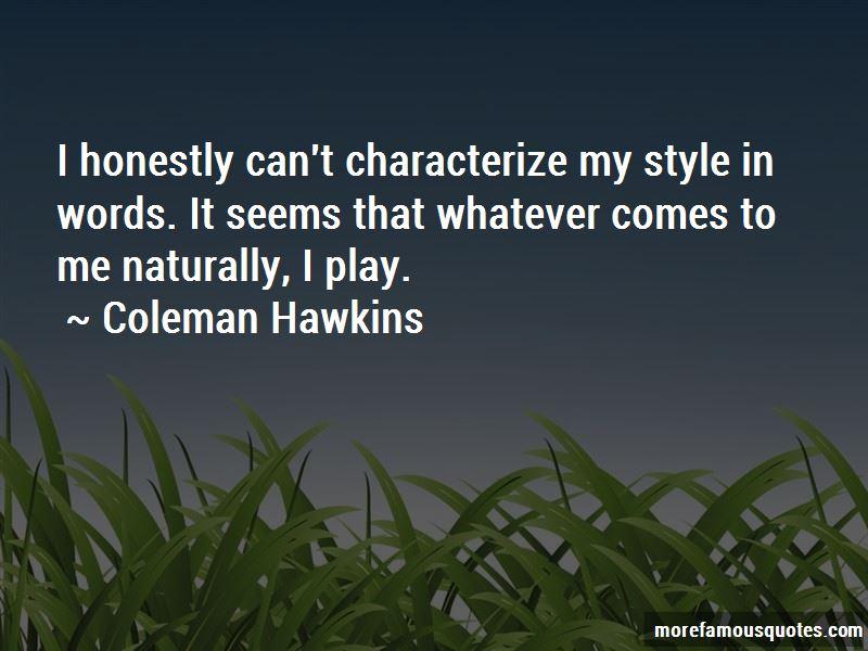 Coleman Hawkins Quotes Pictures 3