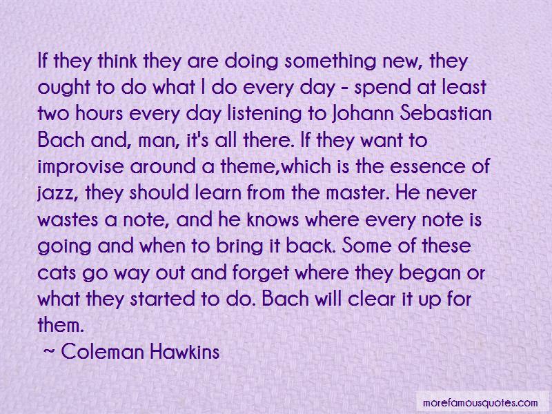 Coleman Hawkins Quotes