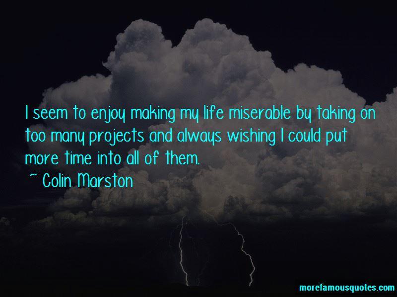 Colin Marston Quotes