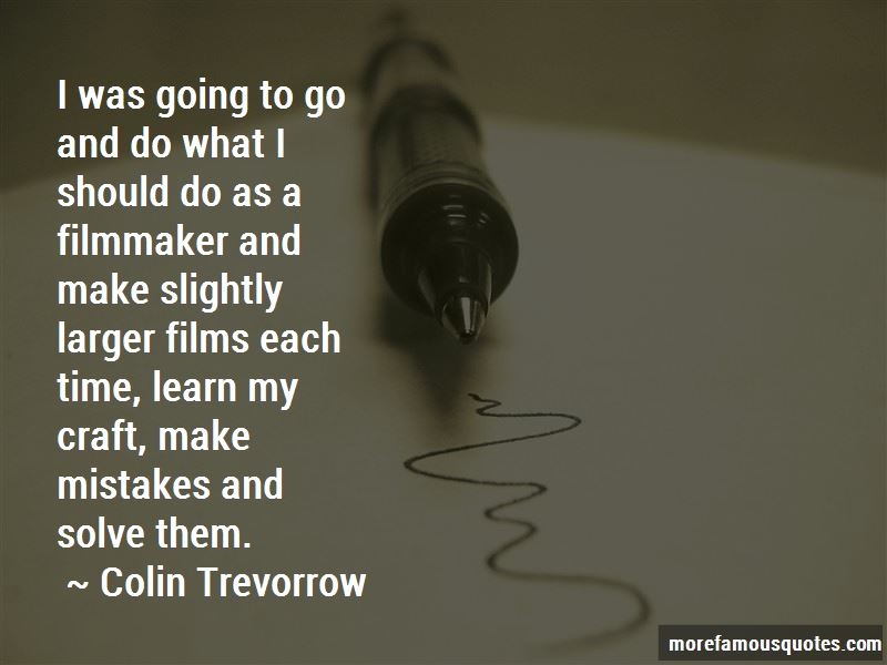 Colin Trevorrow Quotes Pictures 4
