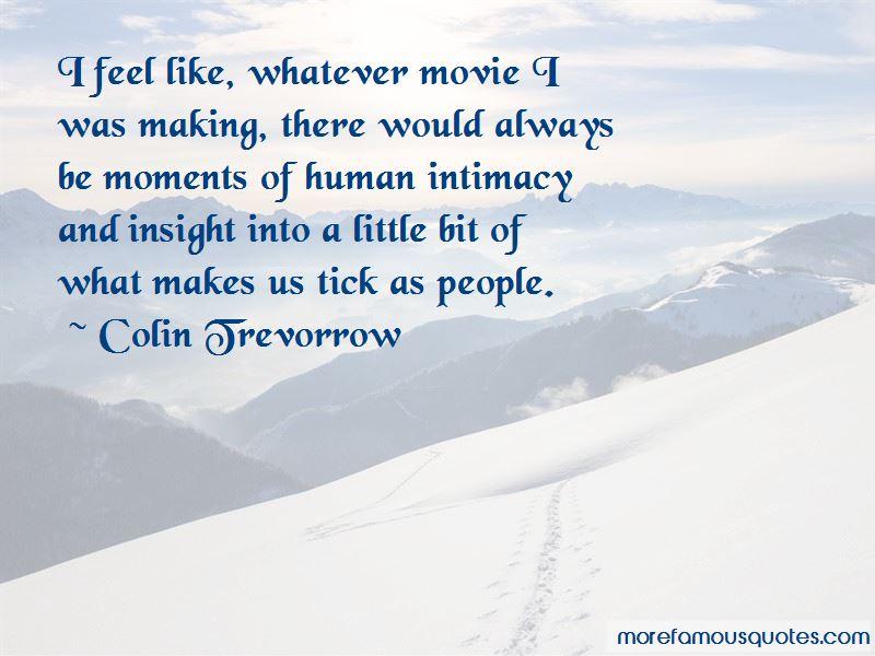 Colin Trevorrow Quotes